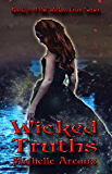 Wicked Truths: Book 3 of the Wicked Cries Series
