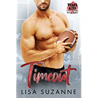 Timeout (Vegas Aces: The Quarterback Book 3)