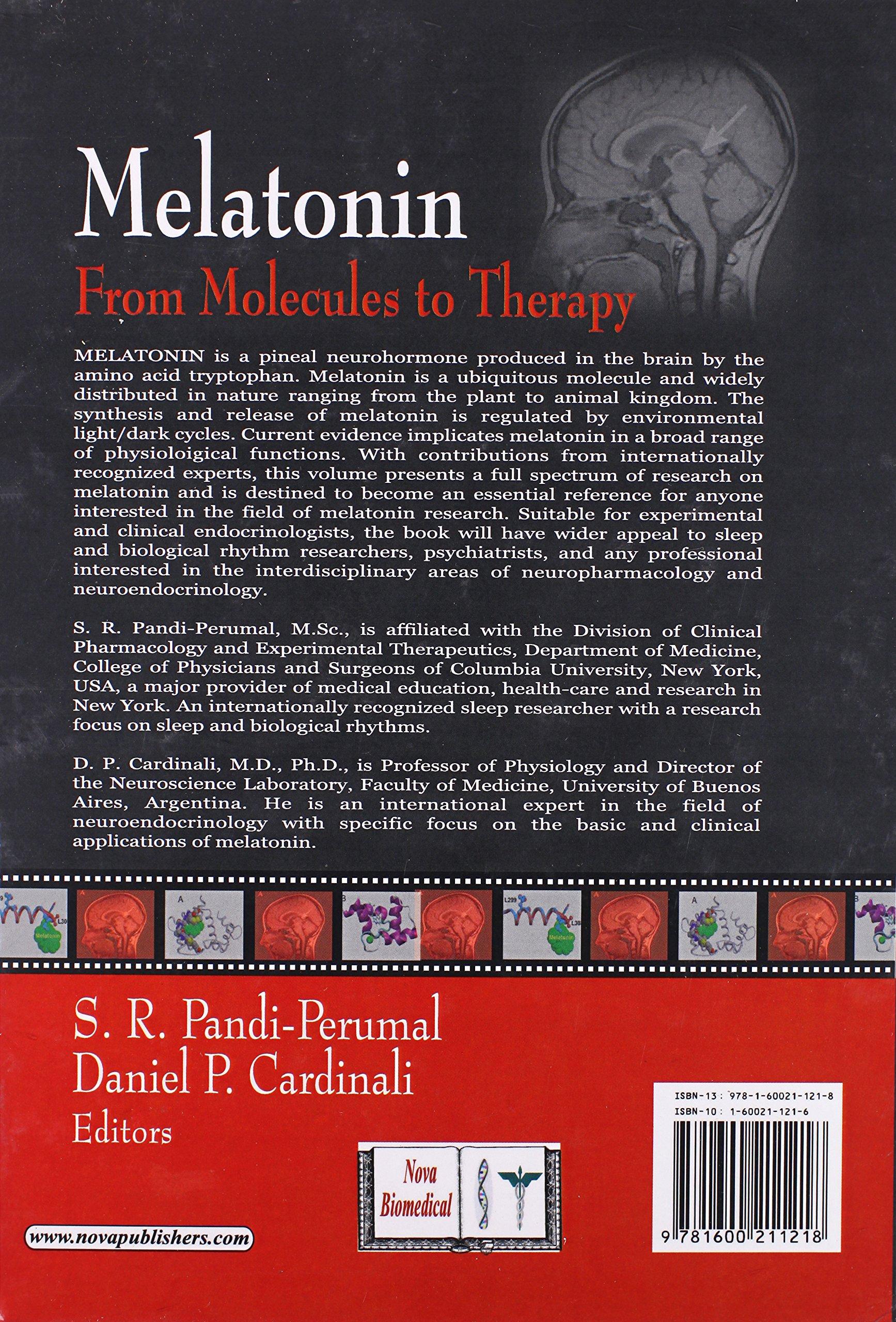 Melatonin: From Molecules to Therapy: Amazon.es: S. R. Pandi-Perumal, Daniel P. Cardinali: Libros en idiomas extranjeros