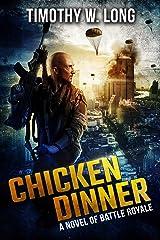 Chicken Dinner: A Novel of Battle Royale Kindle Edition