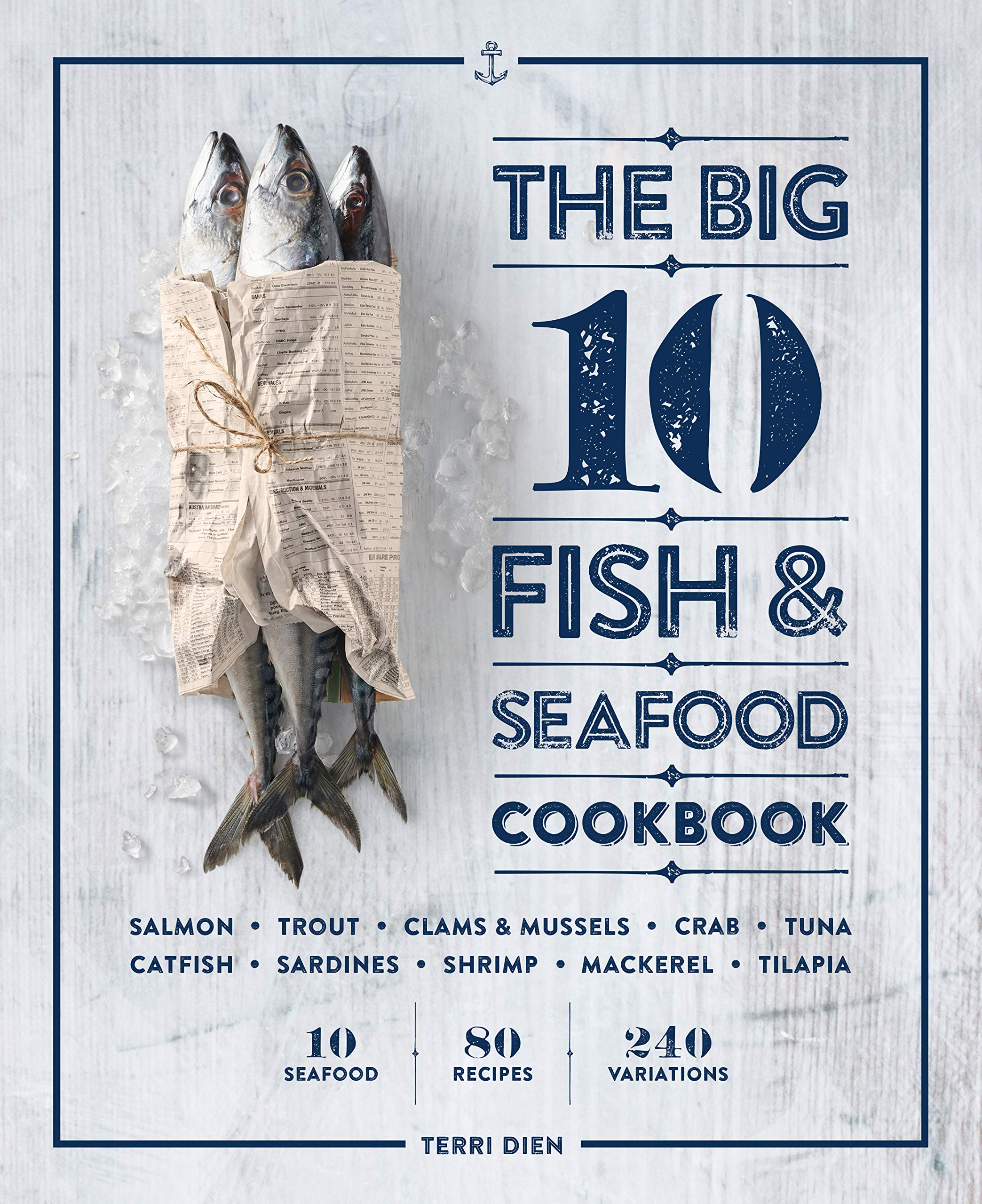 The Big 10 Fish & Seafood Cookbook