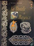 La Dentelle de Bayeux