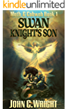 Swan Knight's Son: The Green Knight's Squire Book One (Moth & Cobweb 1)