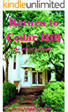 Return to Cedar Hill (The Hills of Burlington Book 1)