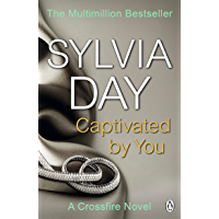 Captivated by You: A Crossfire Novel
