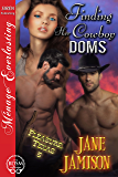 Finding Her Cowboy Doms [Pleasure, Texas 5] (Siren Publishing Menage Everlasting)