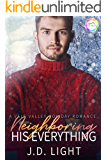 Neighboring His Everything: A Holiday Romance (Vale Valley Season Four Book 13)