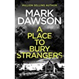 A Place To Bury Strangers (Atticus Priest Book 2)