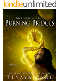 Burning Bridges (The Legends of Regia Book 5)