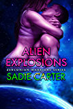 Alien Explosions (Zerconian Warriors Book 12) (English Edition)