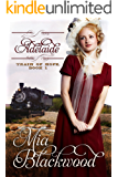 Adelaide (Train of Hope Book 1)