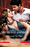 Bound To Her Desert Captor (Conveniently Wed! Book 7)
