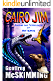 Cairo Jim Amidst the Petticoats of Artemis: A Turkish Tale of Treachery (The Cairo Jim Chronicles Book 7)