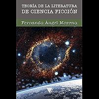 Teoría de la literatura de ciencia ficción: Poetica y Retorica de Lo Prospectivo (Prospectiva)