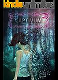 CAPTIVUM (Mysterium Magnum Saga nº 1)