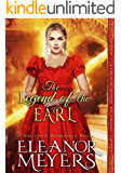 The Legend of the Earl (Heirs of High Society) (A Regency Romance Book) (English Edition)