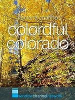 Window Channel's Colorful Colorado [OV]