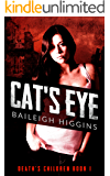 Cat's Eye (Death's Children - A Zombie Apocalypse Serial Book 1)