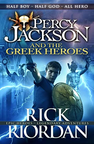 Percy Jackson and the Greek Heroes (Percy Jackson�s Greek Myths)