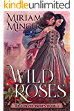 Wild Roses (The O'Byrne Brides Book 2)