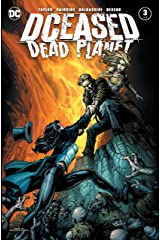 DCeased: Dead Planet (2020-) #3 Kindle Edition