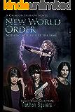 Crimson Shadow: New World Order