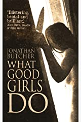 What Good Girls Do Kindle Edition
