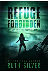 Refuge Forbidden (Aberrant Book 4) Kindle Edition