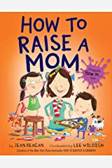How to Raise a Mom Hardcover