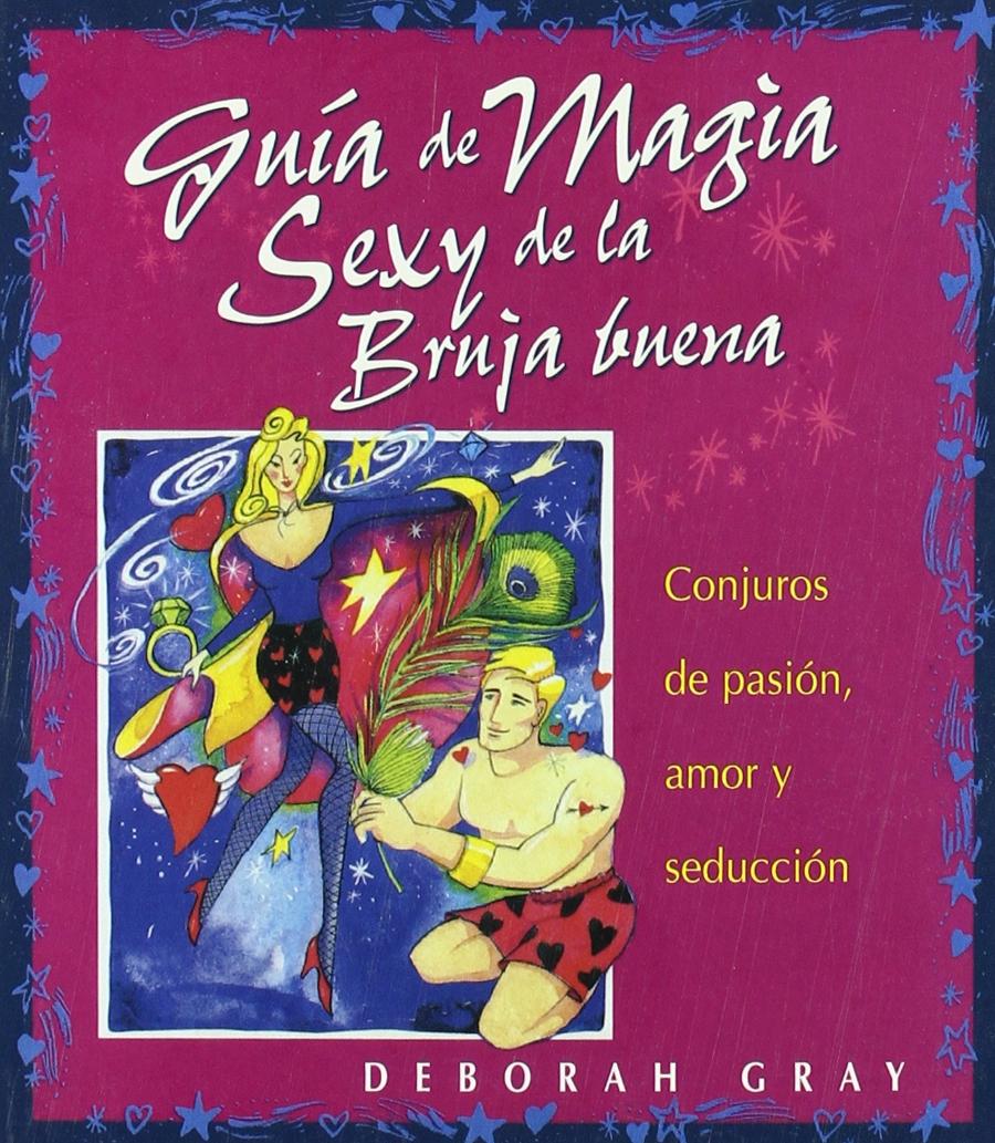 Amazon.com: Guia de Magia Sexy de La Bruja Buena (Spanish ...