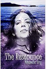 The Resonance Kindle Edition