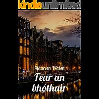 Fear an bhóthair (Irish Edition)