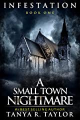 INFESTATION: A Small Town Nightmare (Book 1) (INFESTATION- A Small Town Nightmare) Kindle Edition