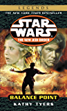 Balance Point: Star Wars Legends (The New Jedi Order) (Star Wars: The New Jedi Order Book 6)
