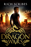 Dragon Wars:  A Dragon Wars Novella I