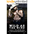 Wild as the Wind: A Bad Boy Rancher Love Story (The Dawson Brothers Book 2)