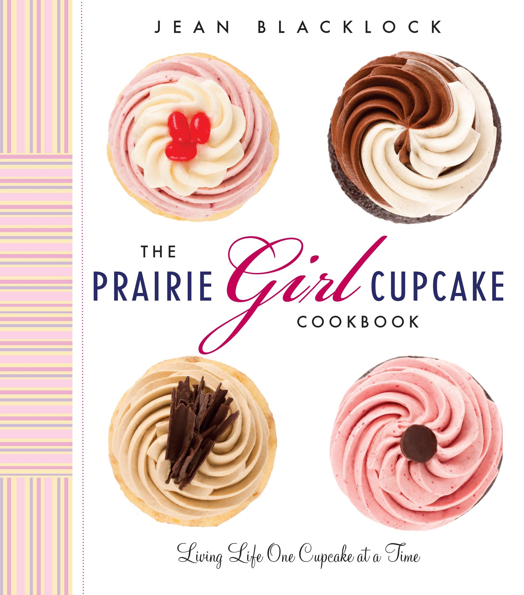Download The Prairie Girl Cupcake Cookbook: Living Life One Cupcake at a Time pdf epub