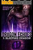 Sleeping Dragon (Dragon Echoes Book 1) (English Edition)