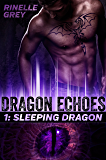 Sleeping Dragon (Dragon Echoes Book 1) (English Edition)