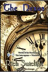Worlds of the Timestream: The Interregnum Series, Book 5: The Nexus