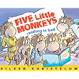Five Little Monkeys Reading in Bed (A Five Little Monkeys Story)