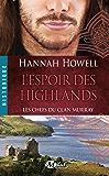 L'Espoir des Highlands: Les Chefs du clan Murray, T3