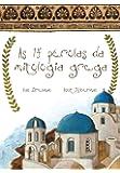 As 14 Pérolas da Mitologia Grega