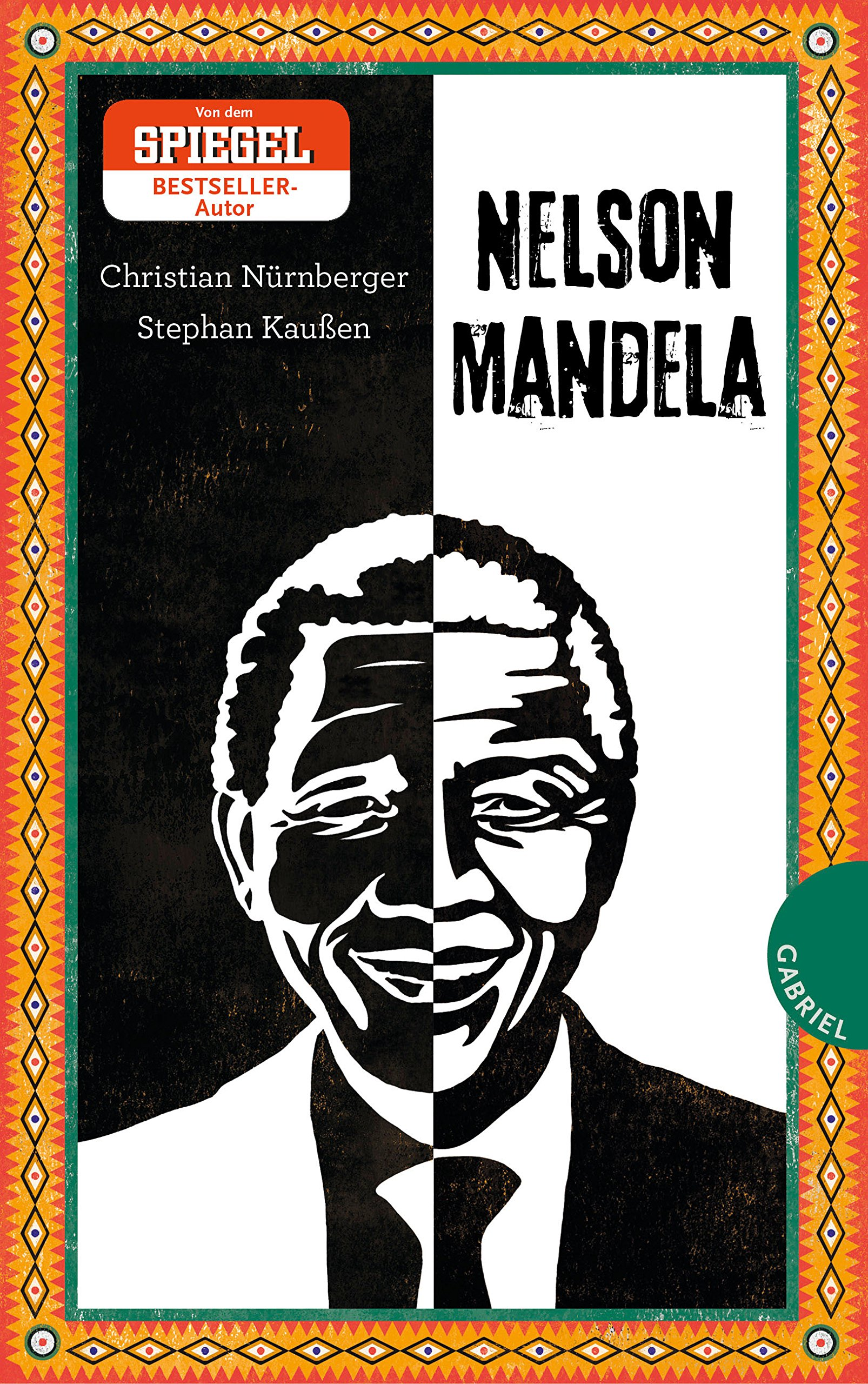 Nelson Mandela Amazon Christian Nürnberger Stephan Kaußen