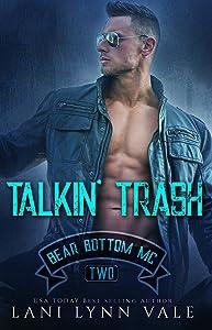 Talkin' Trash (The Bear Bottom Guardians MC Book 2)