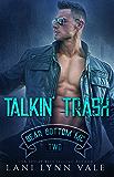 Talkin' Trash (The Bear Bottom Guardians MC Book 2) (English Edition)