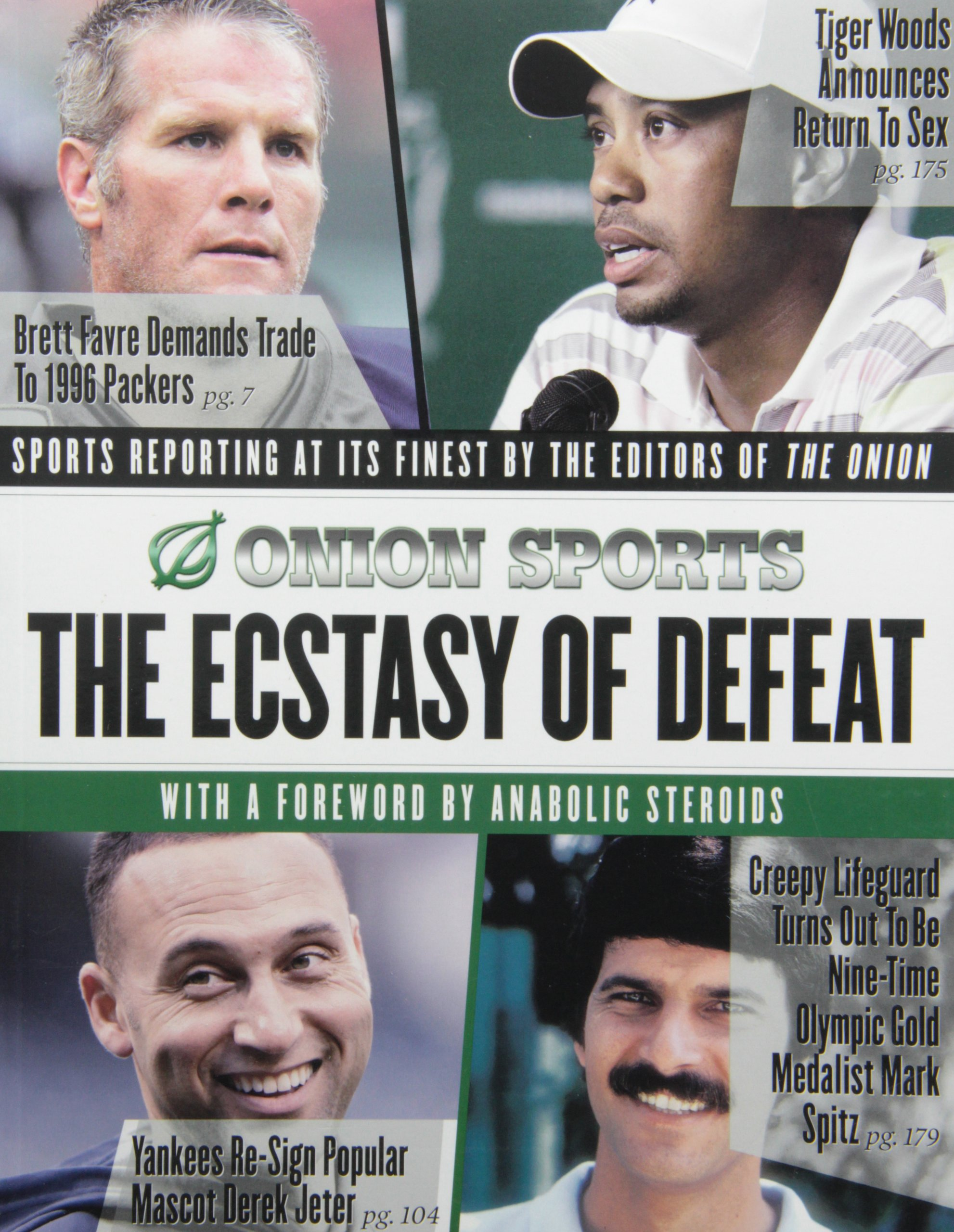 The Ecstasy of Defeat: Sports Reporting at Its Finest by the Editors of the Onion PDF