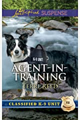 Agent-in-Training: A Thrilling and Inspirational Romantic Tale (Classified K-9 Unit) Kindle Edition