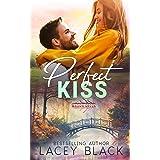 Perfect Kiss (Mason Creek Book 9)