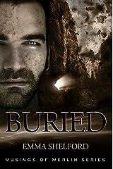 Buried (Musings of Merlin Book 4) Kindle Edition